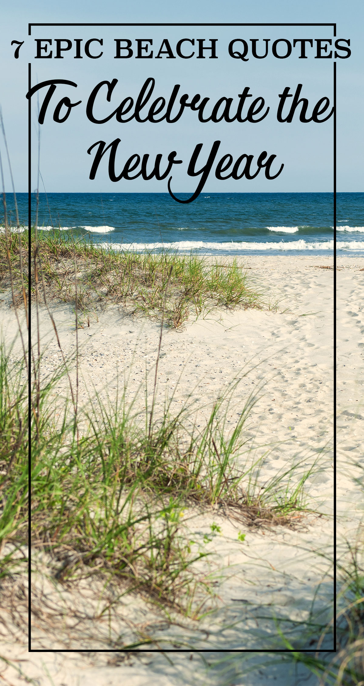 7 Epic Beach Quotes to Celebrate the New Year Pin