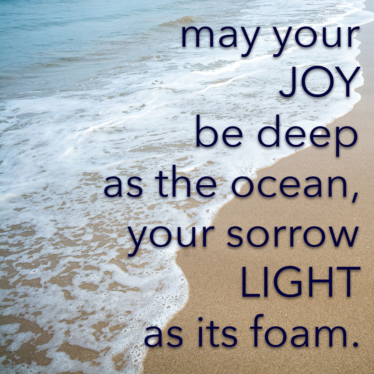May Your Joy be Deep