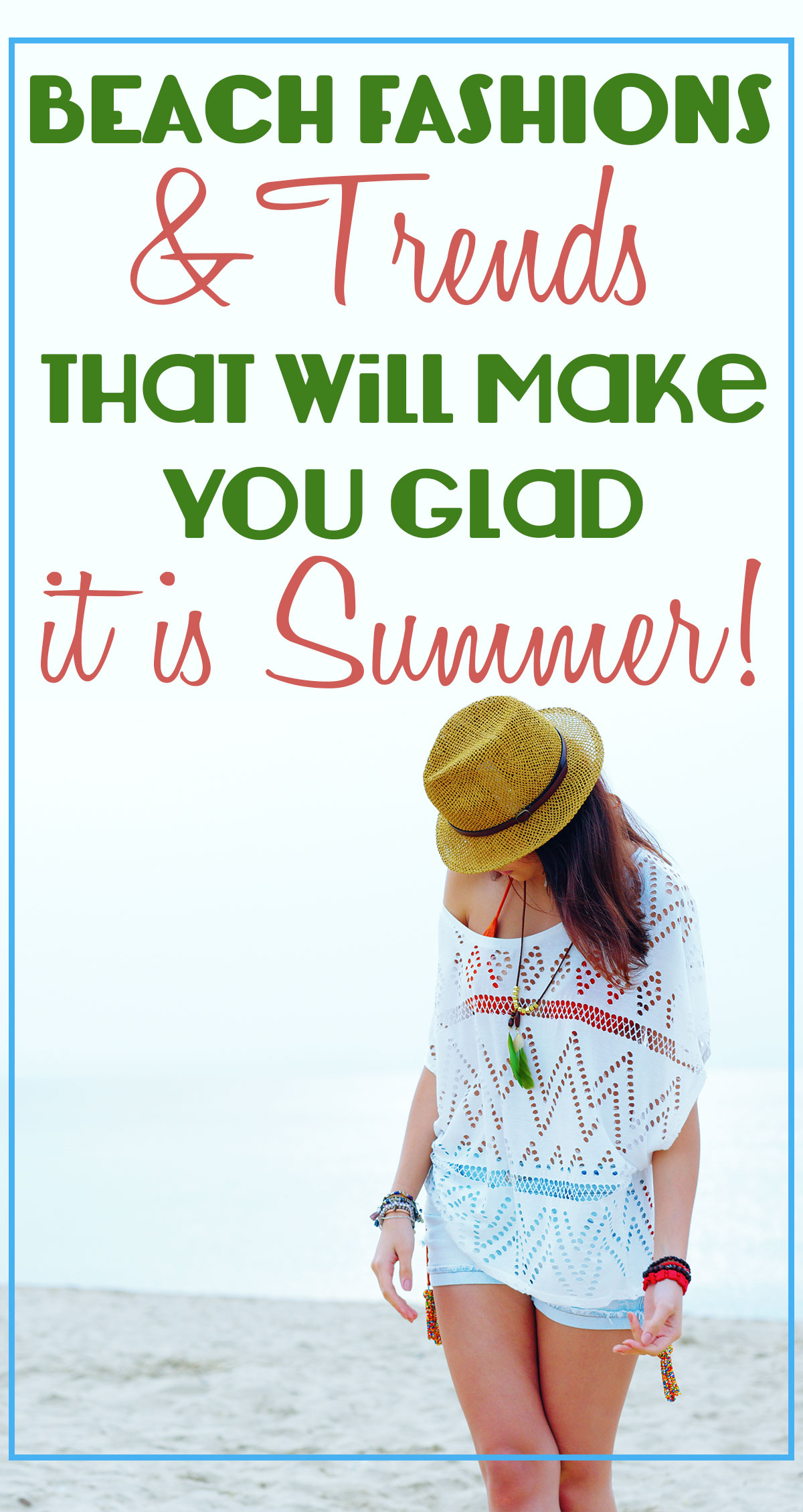 Beach Fashions & Trends That Will Make You Glad it is Summer Pin