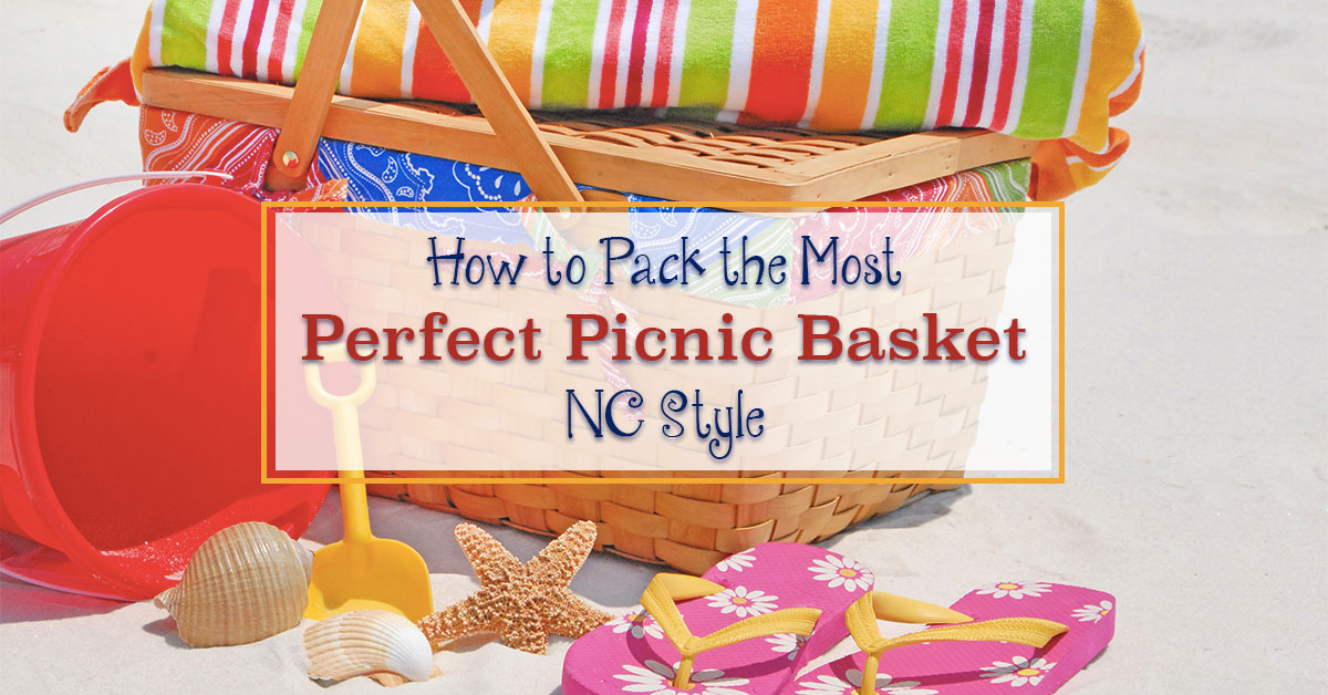 How to Pack the Most Perfect Picnic Basket, NC Style