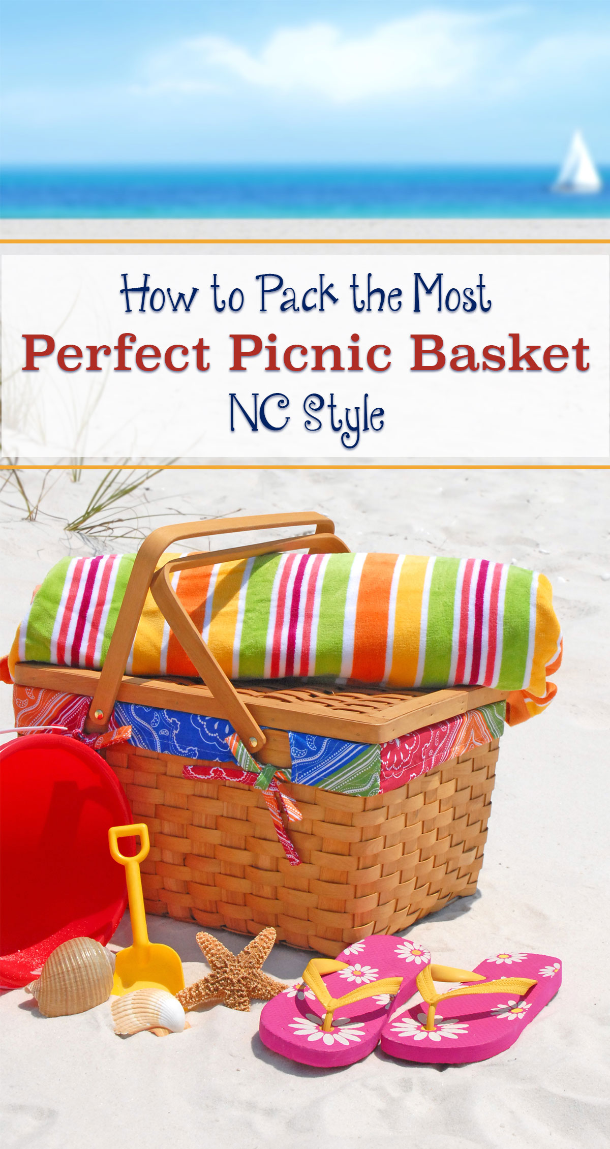 How to Pack the Most Perfect Picnic Basket, NC Style Pin