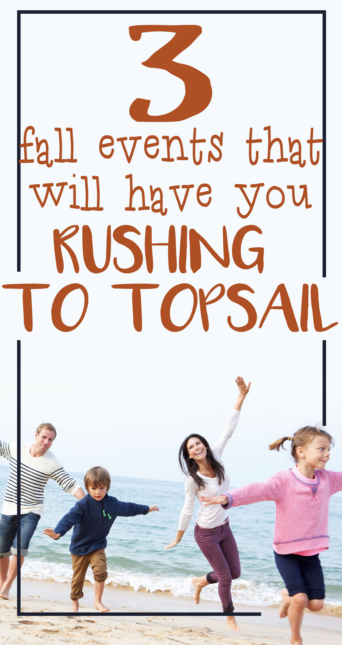 3 Fall Events That Will Have You Rushing to Topsail