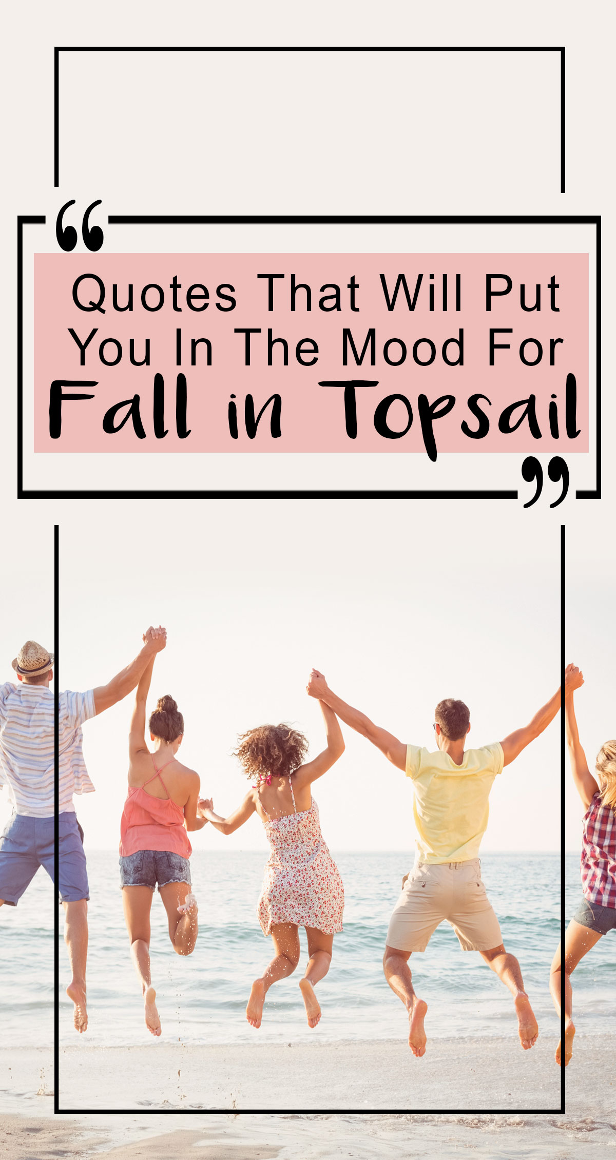 Quotes That Will Put You in the Mood for Fall at Topsail Pin
