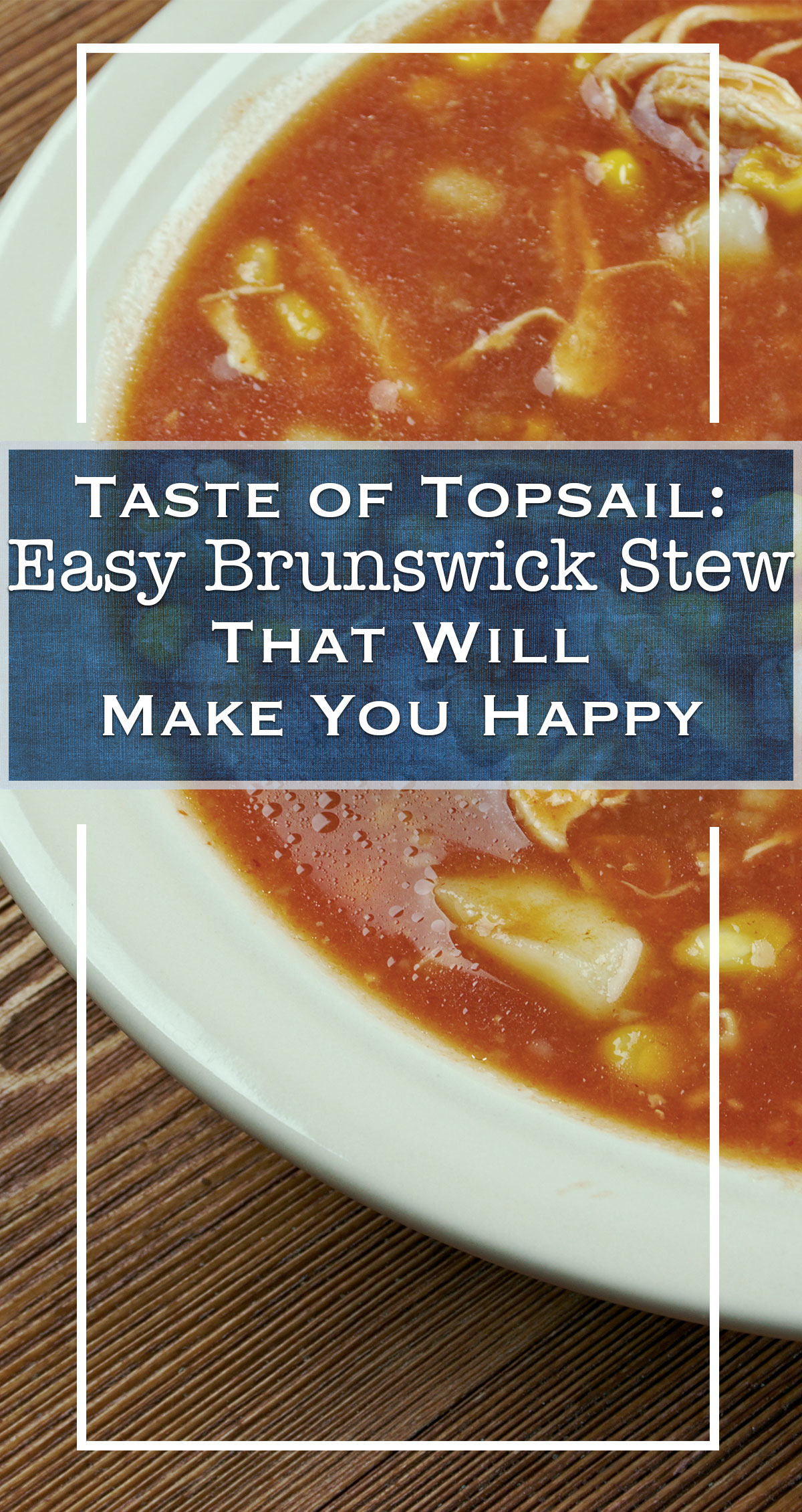 Easy Brunswick Stew that Will Make You Happy Pin