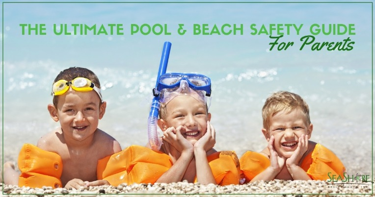 The Ultimate Pool and Beach Safety Guide For Parents | SeaShore Realty