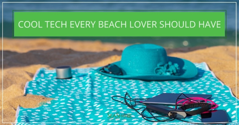 Cool Tech Every Beach Lover Should Have