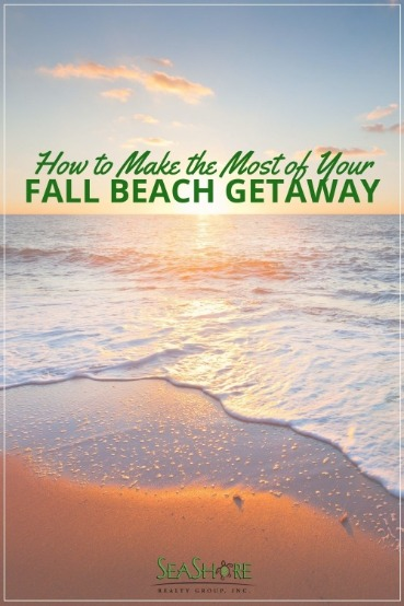 How to Make the Most of Your Fall Beach Getaway