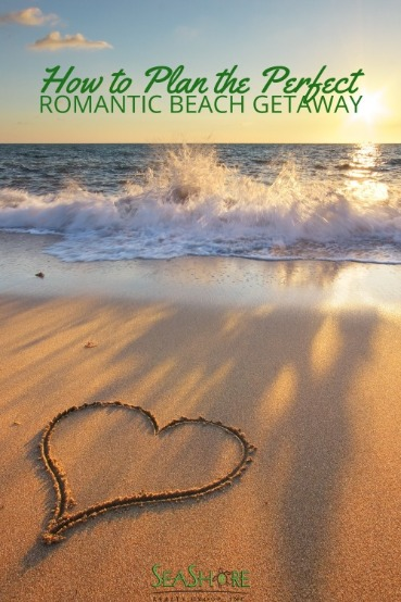 How to Plan the Perfect Romantic Beach Getaway