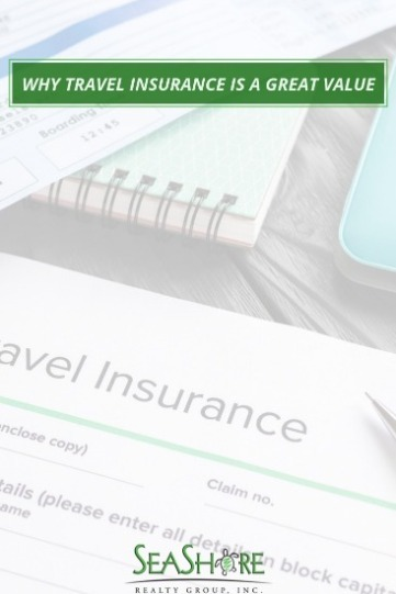 Why Travel Insurance is a Great Value | SeaShore Realty
