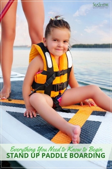 Everything You Need to Know to Begin Stand Up Paddle Boarding
